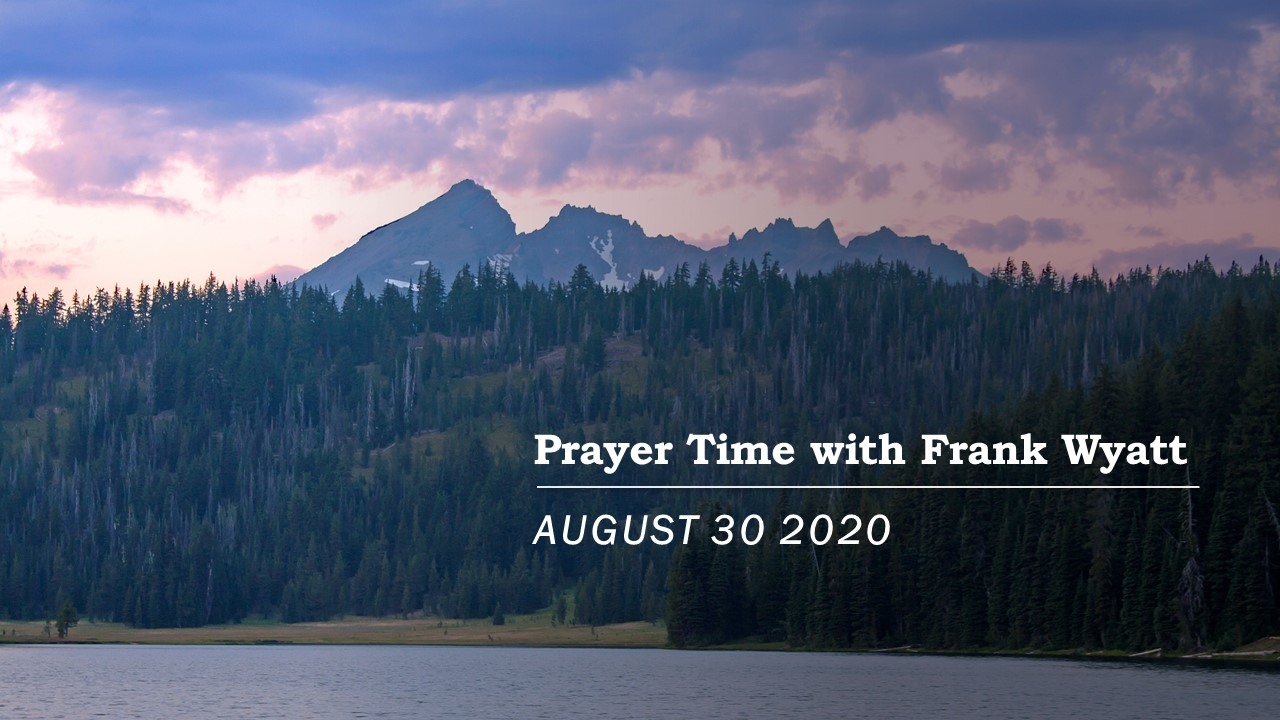 Prayer time with Frank Wyatt August 30, 2001