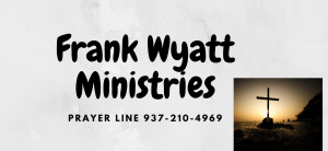 Frank-Wyatt-Ministries-Fairborn -Ohio